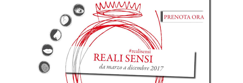 Reali Sensi - Le Residenze Reali attraverso i 5 sensi